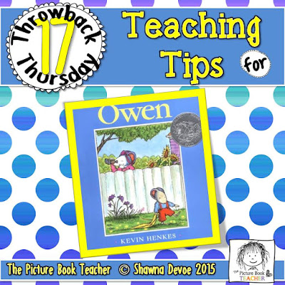 Owen by Keven Henkes TBT - Teaching Tips.