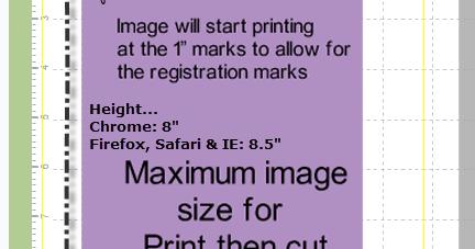 CRICUT: Print then Cut maximum size ~ Handbooks and Design