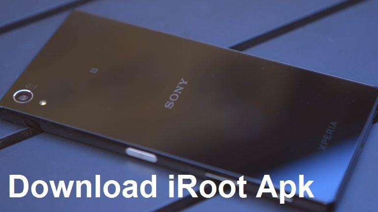 Download iRoot Apk: Download iRoot Apk to root your Sony Xperia
