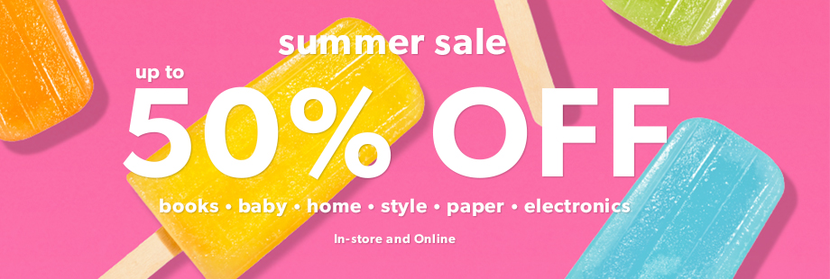 4346b05a5748 Indigo Chapters and Coles - Summer Sale - Save up to 50% OFF books, home,  style, baby and more, in-store and online!