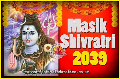 2039 Masik Shivaratri Pooja Vrat Date & Time, 2039 Masik Shivaratri Calendar