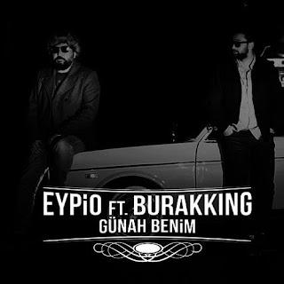 Eypio & Burak King - Günah Benim (İsmail Yıldızhan Remix)