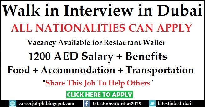 Walk in Interview in Dubai for Restaurant Waiter
