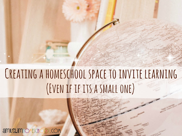 creating a homeschool space that inspires learning