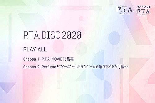 Perfume - P.T.A. Disc 2020 [2021.01.13+MP4+RAR]