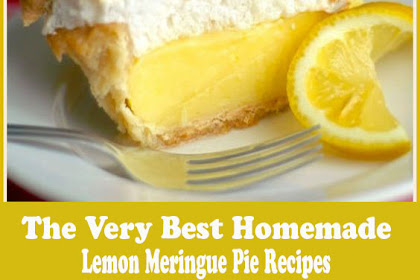 The Very Best Homemade Lemon Meringue Pie Recipes