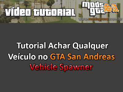 Tutorial Achar Carros no GTA SA com o Vehicle Spawner para GTA San Andreas
