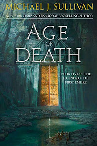 Age of Death (The Legends of the First Empire #5) by Michael J. Sullivan