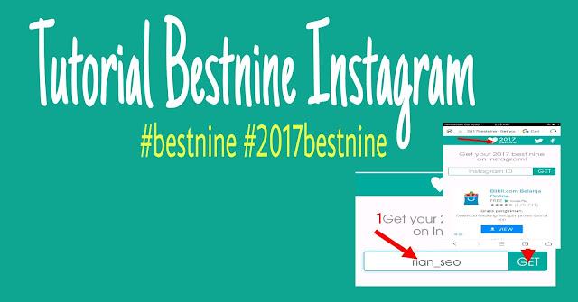 2 Cara Menggunakan Best Nine Instagram Terbaru - Bagikan Moment
