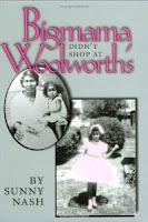 Bigmama Didn't Shop  At Woolworth's  Sunny Nash