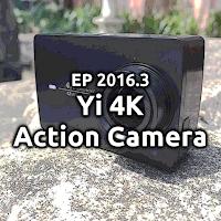 EP2016.3 Yi 4K e le Action Cam