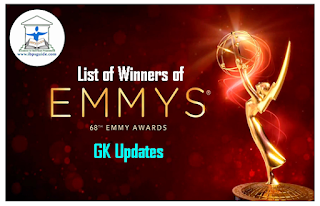 List of Winners of 68th Annual Primetime Emmy Awards – GK Updates for IBPS PO 2016