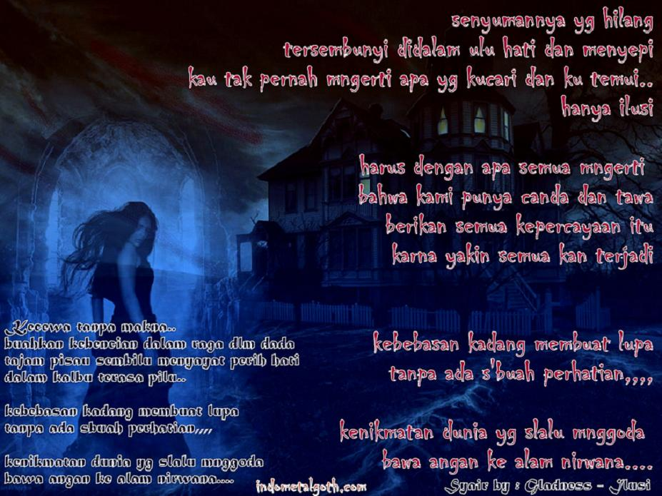 Syair Gohic (Lyric) Gladness - Ilusi