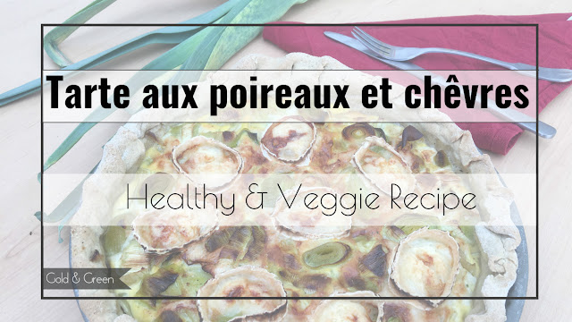tarte-poireaux-chevres-healthy-veggie