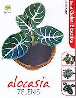 Judul Buku : ALOCASIA 78 JENIS
