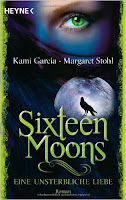 http://www.amazon.de/Sixteen-Moons-unsterbliche-Liebe-Roman/dp/345352909X/ref=sr_1_1?ie=UTF8&qid=1438005729&sr=8-1&keywords=sixteen+moons