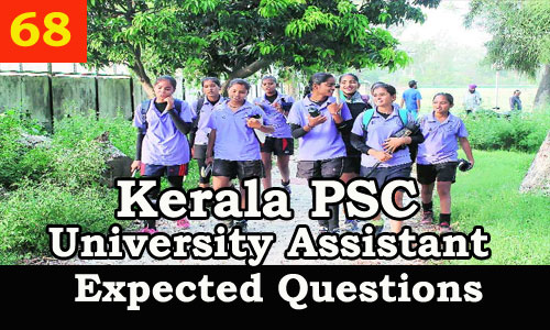 Kerala PSC : Expected Question for University Assistant Exam - 68