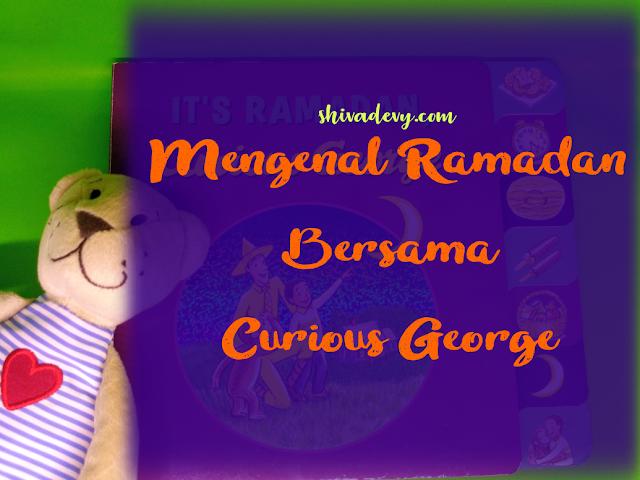 Mengenal Ramadan Bersama Curious George
