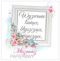 http://sklepmiszmaszpapierowy.blogspot.com/2016/12/byszczace-wyzwanie.html