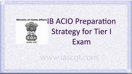 IB ACIO Preparation Strategy for Tier 1 Exam
