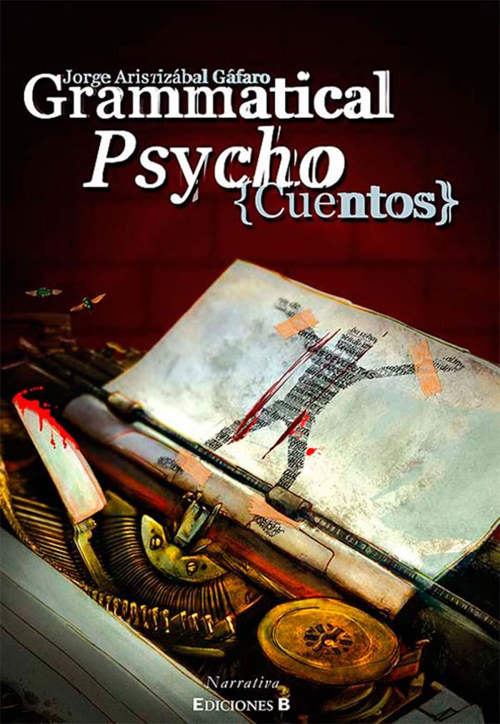 Portada de Grammatical Psycho de Jorge Aristizabal Gáfaro