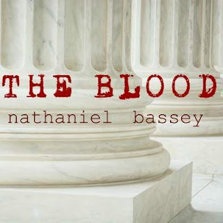 LYRICS: THE BLOOD BY NATHANIEL BASSEY