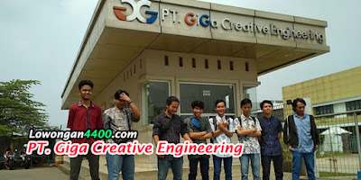 Lowongan Kerja PT. Giga Creative Engineering Jababeka Cikarang