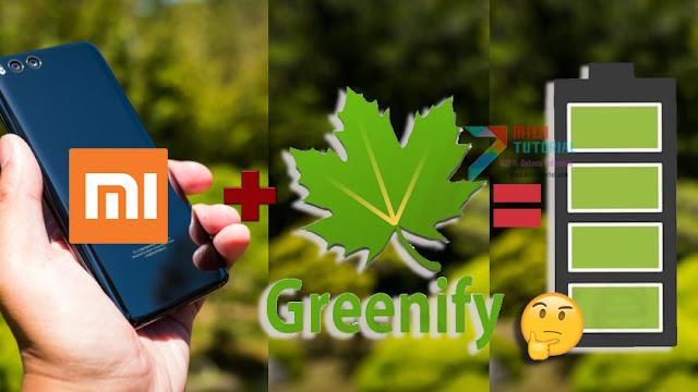 Apa Itu Greenify dan Seberapa Efektifkah Menghemat Daya Baterai Smartphone Xiaomi? Ini Cara Installnya!