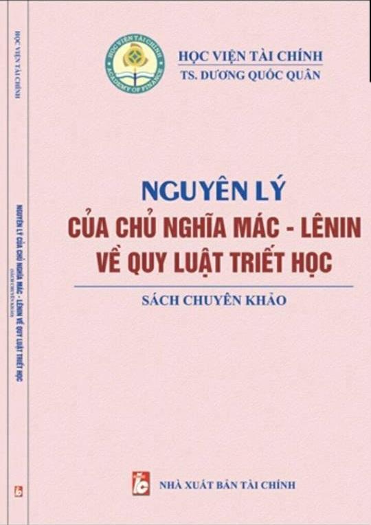 """Giới thiệu sách mới """"Nguyên lý của Chủ nghĩa Mác – Lênin về quy luật triết học"""" - TS. Dương Quốc Quân"""