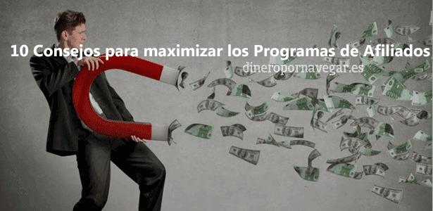 10 Consejos para Ganar dinero con Programas de Afiliados en tu Blog