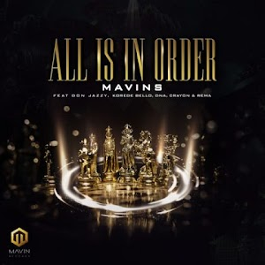Download Audio | Mavins ft Don Jazzy, Rema, Korede Bello , DNA, Crayon - All is In Order