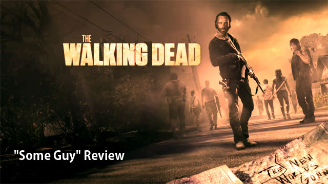 """The Walking Dead: """"Some Guy"""" Review"""