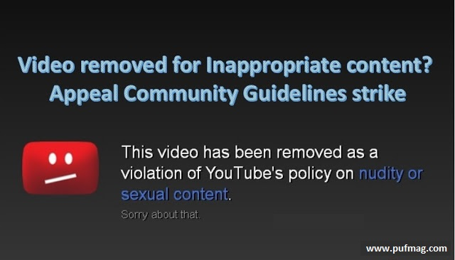 Video removed for Inappropriate content? Appeal Community Guidelines strike