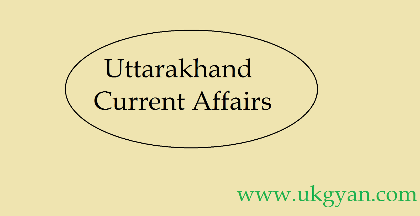 Uttarakhand Current Affairs