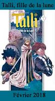 http://blog.mangaconseil.com/2018/01/a-paraitre-talli-fille-de-la-lune-en.html
