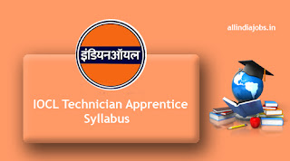 IOCL Technician Apprentice Syllabus