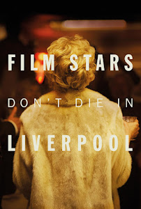 Film Stars Don't Die in Liverpool Poster