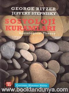 George Ritzer & Jeffrey Stepnisky - Sosyoloji Kuramları
