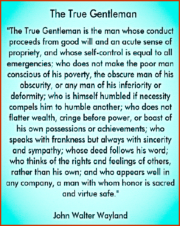 The True Gentleman #quotes #relatable #gentleman