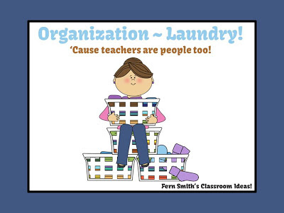 Fern Smith's Three Organizational tips for laundry. Because teachers are people too!