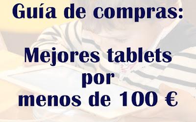 Mejores tablets por menos de 100 euros