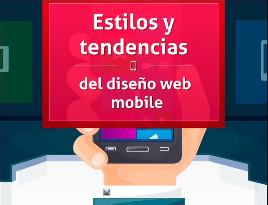 Diseño web mobile, estilos y tendencia.