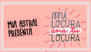 """MIA ASTRAL presenta """"Mi Locura ama tu Locura"""" en Bogotá"""
