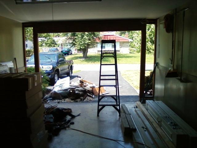 Day 1 Garage Door Removed