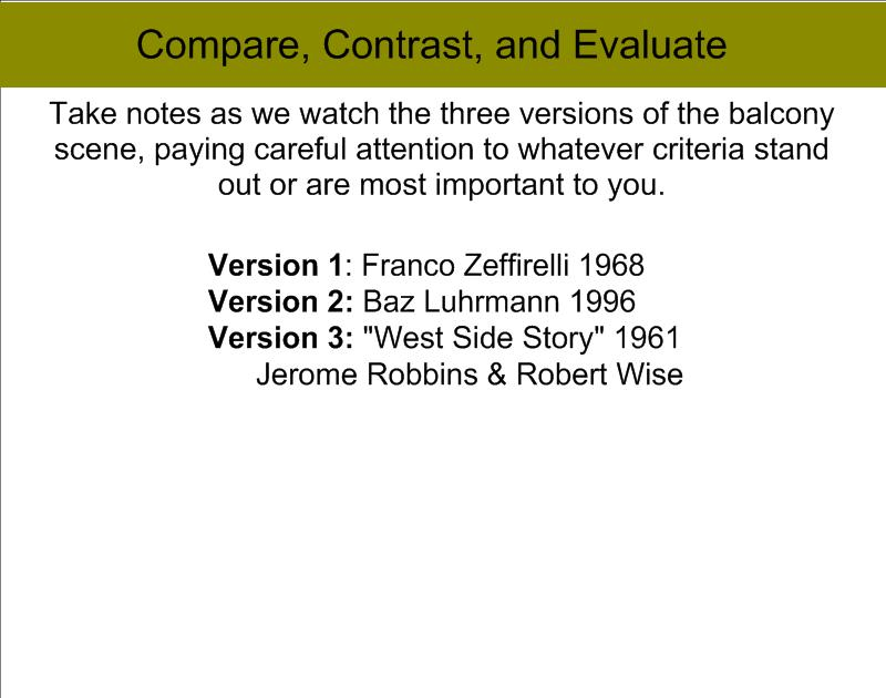 mr staiano s freshman english blog  today we watched three versions of the balcony scene on film and students took notes in preparation for the essay we will start tomorrow