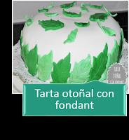 TARTA OTOÑAL CON FONDANT