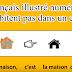 Le français illustré numéro 13 : Ils n'habitent pas dans un château.