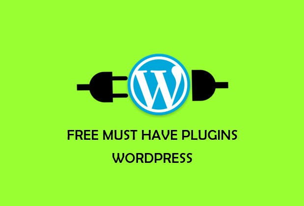 Must Have Free WordPress Plugins For Any WordPress Site To Get Going