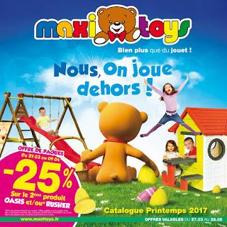 Offre des catalogues promotionnels Maxi Toys 27 Mars au 28 Mai 2017
