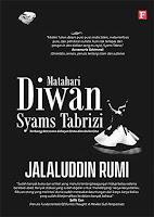 Matahari Diwan Syams Tabrizi Karya Jalaluddin Rumi